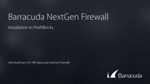 Deploying a NextGen Firewall F in the ProfitBricks Public Cloud
