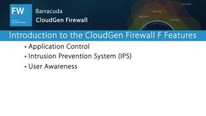 NGF01207 -  Introduction to Next Generation Firewall F Features
