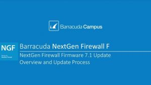 NGF90010 - NextGen Firewall Firmware 7.1 Update- Overview and Update Process