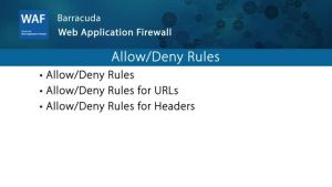 WAF038 - Allow-Deny Rules