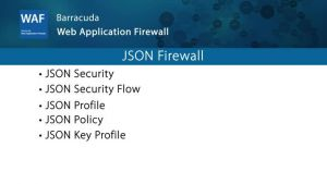 WAF022 - JSON Firewall