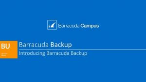 BU01010 - Introducing Barracuda Backup