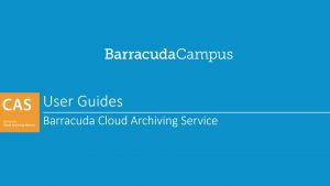 ESS06020 - End-User Training for Cloud Archiving Service