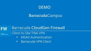 Client-to-Site TINA VPN  with MSAD  - Hands on Demo