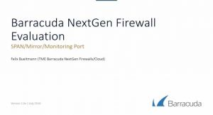 Barracuda NextGen Firewall F - Evaluation using a SPAN/Mirror/Monitoring Port for 6.2