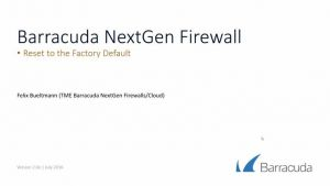Barracuda NextGen Firewall F - Reset to factory defaults