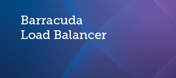 Step 2: How to Configure the Barracuda Load Balancer | Barracuda Campus