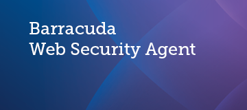Release Notes - Barracuda Web Security Agent for Windows